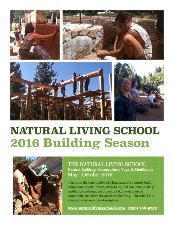 Natural Building, Permaculture, Yoga, and Meditation